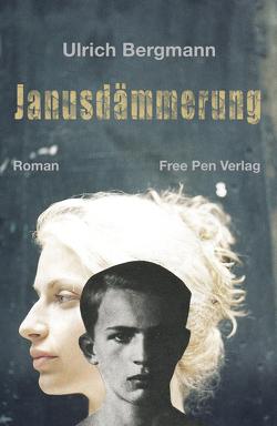 Janusdämmerung von Bergmann,  Ulrich