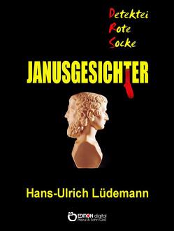 Janusgesichter von Lüdemann,  Hans-Ulrich, Schmolinske,  Wolfgang