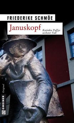 Januskopf von Schmöe,  Friederike