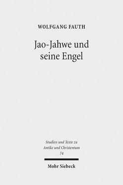 Jao-Jahwe und seine Engel von Fauth,  Wolfgang