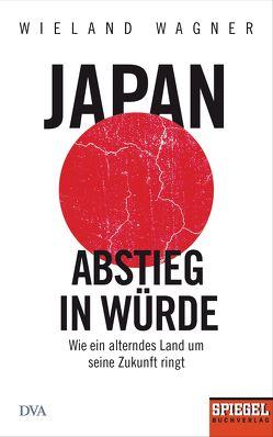 Japan – Abstieg in Würde von Wagner,  Wieland