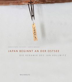Japan beginnt an der Ostsee von Peters,  Christoph, Wrage,  Götz