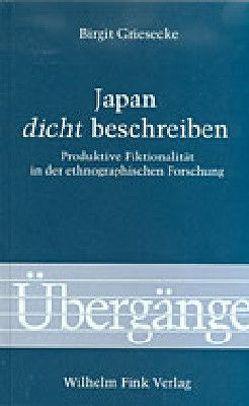 Japan 'dicht' beschreiben von Griesecke,  Birgit