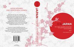 Japan – Ein Land, tausend Facetten / Band 1 von Matijevic,  Marko