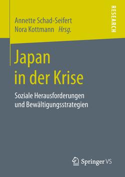 Japan in der Krise von Kottmann,  Nora, Schad-Seifert,  Annette