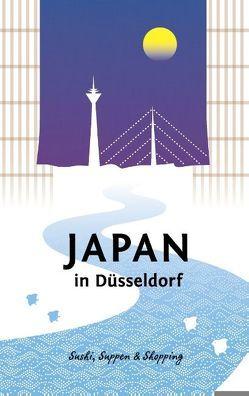 Japan in Düsseldorf von Poly,  Wolfgang, Schwab,  Axel