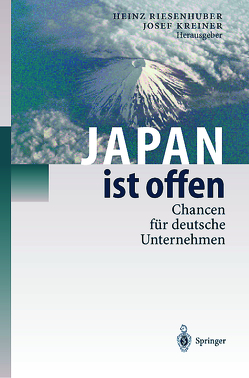 Japan ist offen von Distelrath,  G., Horres,  R., Kreiner,  Josef, Riesenhuber,  Heinz