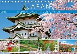 Japan: Meditationen im Garten (Tischkalender 2018 DIN A5 quer) von CALVENDO,  k.A.