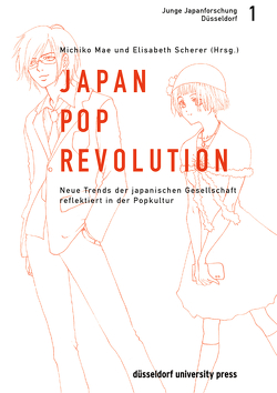 Japan-Pop-Revolution von Mae,  Michiko, Scherer,  Elisabeth