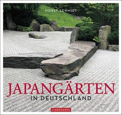 Japangärten in Deutschland von Schmidt,  Horst