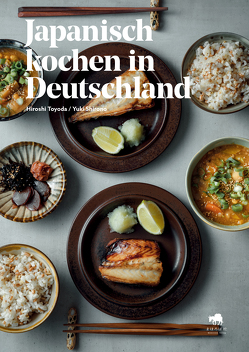 Japanisch kochen in Deutschland von Shirono,  Yuki, Toyoda,  Hiroshi