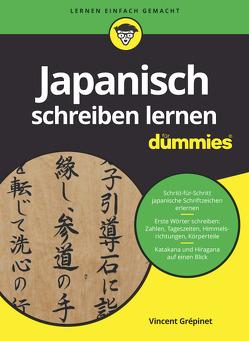 Japanisch schreiben lernen für Dummies von Grépinet,  Vincent, Mrugalla,  Andreas