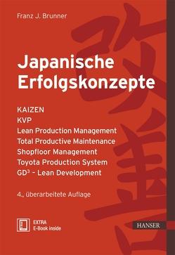Japanische Erfolgskonzepte von Brunner,  Franz J.