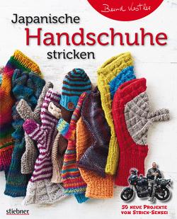Japanische Handschuhe stricken von Kestler,  Bernd
