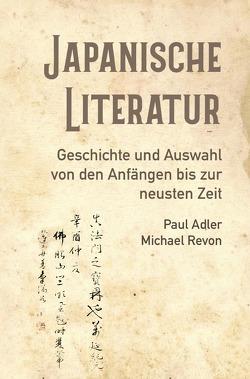 Japanische Literatur von Adler,  Paul, Revon,  Michael