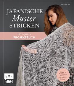 Japanische Muster stricken – das große Projektbuch von Freyer,  Birgit