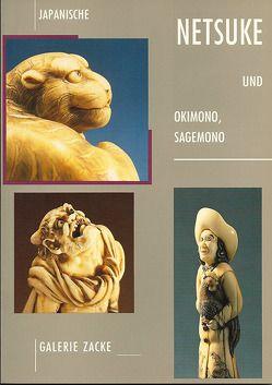 Japanische Netsuke und Okimono, Sagemono von Clay,  Maria E, Zacke,  Irene, Zacken,  Wolfmar