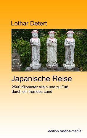 Japanische Reise von Detert,  Lothar