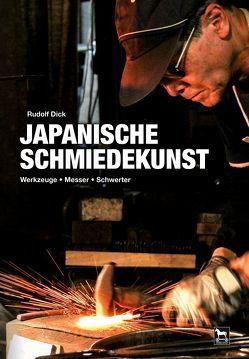 Japanische Schmiedekunst von Dick,  Rudolf