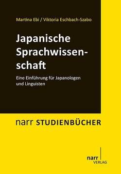 Japanische Sprachwissenschaft von Ebi,  Martina, Eschbach-Szabo,  Viktoria