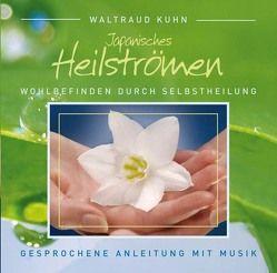 Japanisches Heilströmen CD von Kuhn,  Waltraud