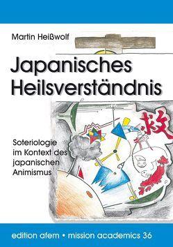 Japanisches Heilsverständnis von Heißwolf,  Martin