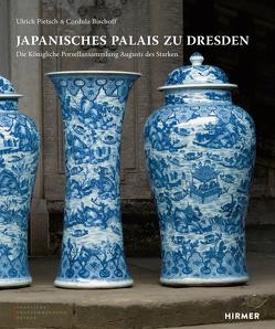 Japanisches Palais zu Dresden von Bischoff,  Cordula, Kunstsammlungen Dresden,  Staatliche, Pietsch,  Ulrich