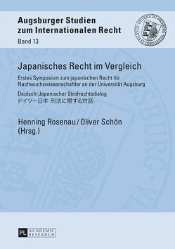 Japanisches Recht im Vergleich von Rosenau,  Henning, Schön,  Oliver