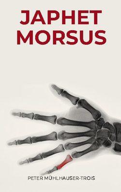 Japhet Morsus von Mühlhauser-Trois,  Peter