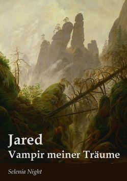 Jared – Vampir meiner Träume von Night,  Selenia