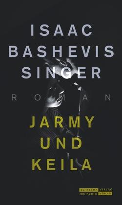 Jarmy und Keila von Krüger,  Christa, Singer,  Isaac Bashevis