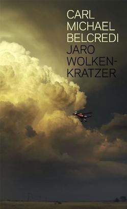 Jaro Wolkenkratzer von Belcredi,  Carl M