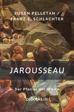 Jarousseau von Pelletan,  Eugen, Schlachter,  Franz Eugen