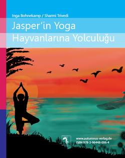 Jaspers Reise ins Land der Yoga-Tiere von Bohnekamp,  Inga, Çalış,  Nüvit