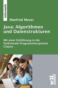 Java: Algorithmen und Datenstrukturen von Meyer,  Manfred