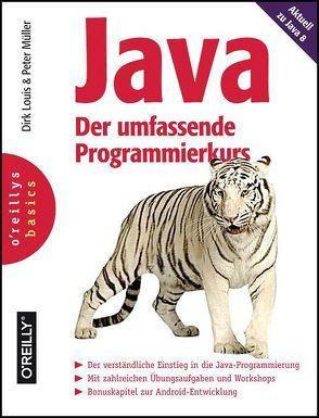 Java – Der umfassende Programmierkurs von Louis,  Dirk, Müller,  Peter