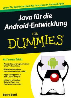 Java für die Android-Entwicklung für Dummies von Burd,  Barry, Schmidt,  Jutta