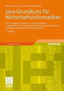 Java-Grundkurs für Wirtschaftsinformatiker von Deck,  Klaus-Georg, Neuendorf,  Herbert