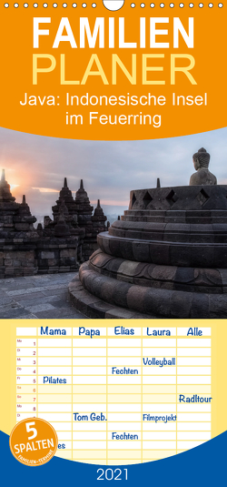 Java: Indonesische Insel im Feuerring – Familienplaner hoch (Wandkalender 2021 , 21 cm x 45 cm, hoch) von Kruse,  Joana
