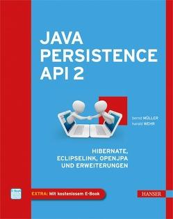Java Persistence API 2 von Mueller,  Bernd, Wehr,  Harald