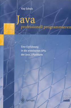 Java professionell programmieren von Schulz,  Kay