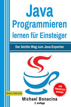 Java Programmieren für Einsteiger von Bonacina,  Michael