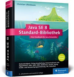 Java SE 8 Standard-Bibliothek von Ullenboom,  Christian