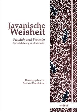 Javanische Weisheit von Apsari,  Dian, Damshäuser,  Berthold