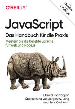 JavaScript – Das Handbuch für die Praxis von Flanagan,  David, Koch,  Jens Olaf, Lang,  Jørgen W.