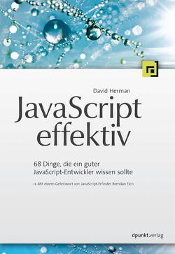 JavaScript effektiv von Gronau,  Volkmar, Herman,  David