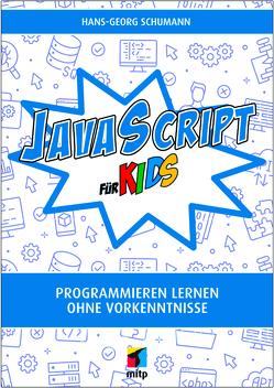 JavaScript für Kids von Schumann,  Hans-Georg