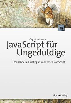 JavaScript für Ungeduldige von Gronau,  Volkmar, Horstmann,  Cay