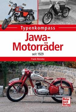 Jawa-Motorräder seit 1923 von Rönicke,  Frank