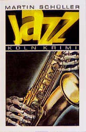 Jazz von Schüller,  Martin